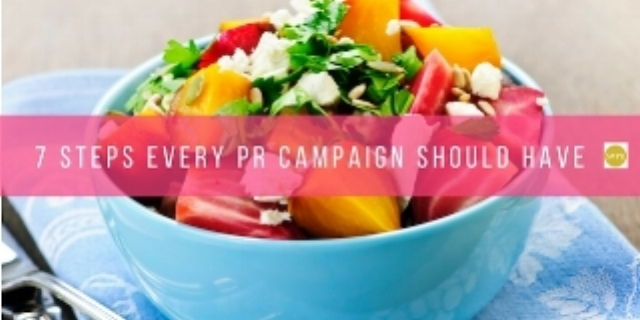 7 Steps Every PR Campaign Should Have